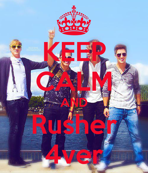 KEEP CALM AND Rusher 4ver