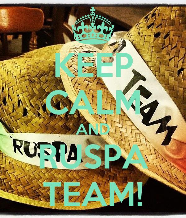 KEEP CALM AND RUSPA TEAM!
