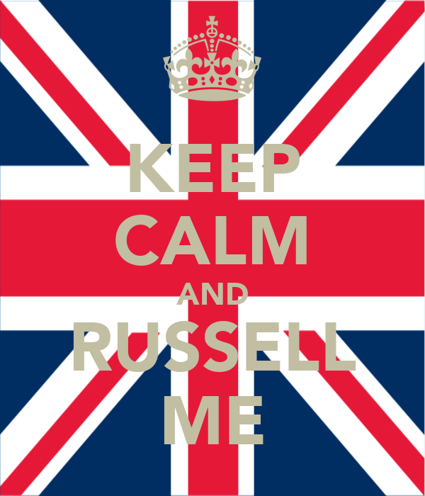 KEEP CALM AND RUSSELL ME