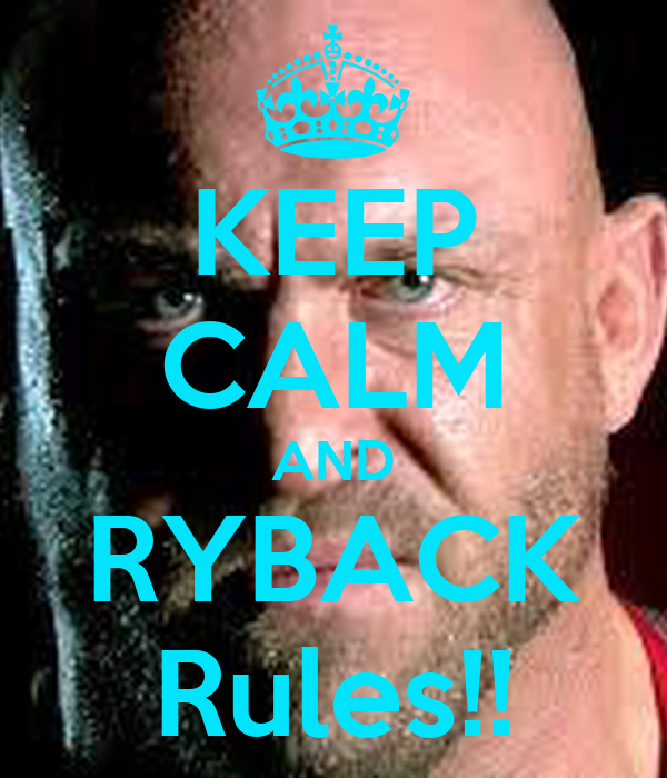 KEEP CALM AND RYBACK Rules!!