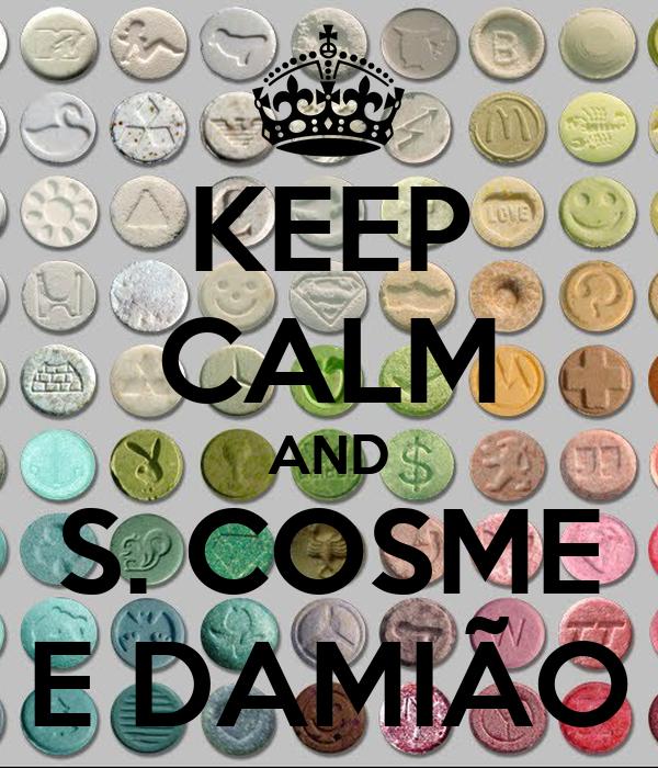 KEEP CALM AND S. COSME E DAMIÃO
