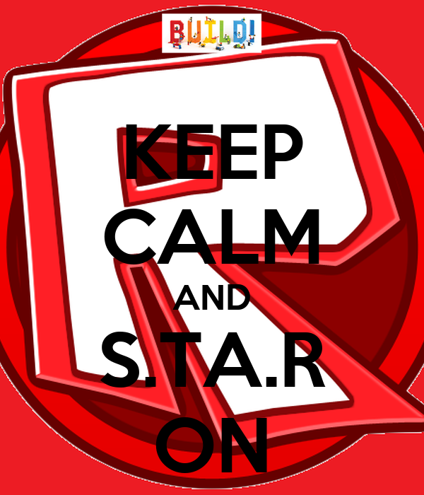 KEEP CALM AND S.TA.R ON