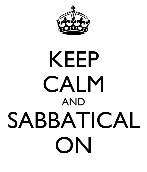 KEEP CALM AND SABBATICAL ON