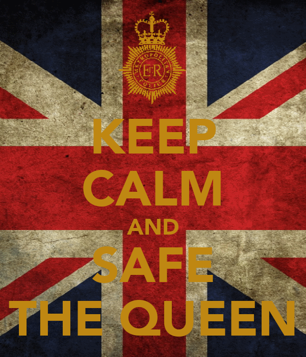 KEEP CALM AND SAFE THE QUEEN