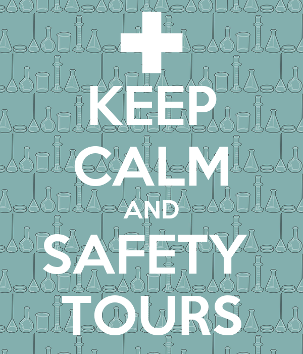 KEEP CALM AND SAFETY  TOURS