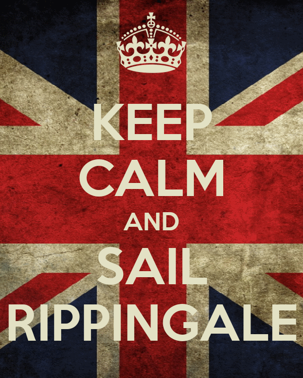 KEEP CALM AND SAIL RIPPINGALE