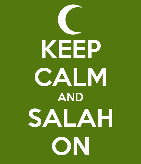 KEEP CALM AND SALAH ON