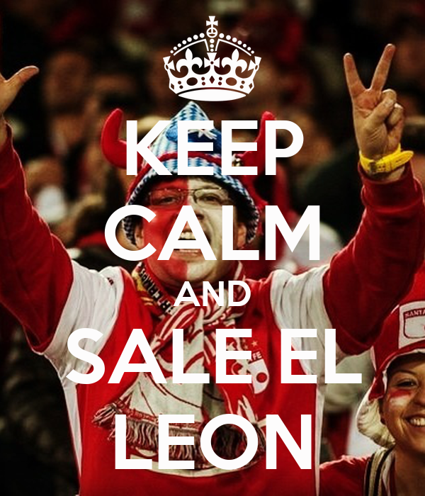 KEEP CALM AND SALE EL LEON