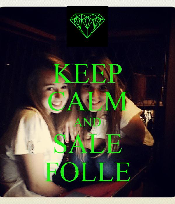 KEEP CALM AND SALE FOLLE