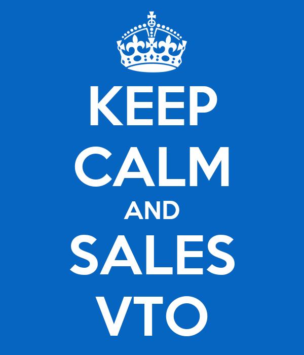 KEEP CALM AND SALES VTO