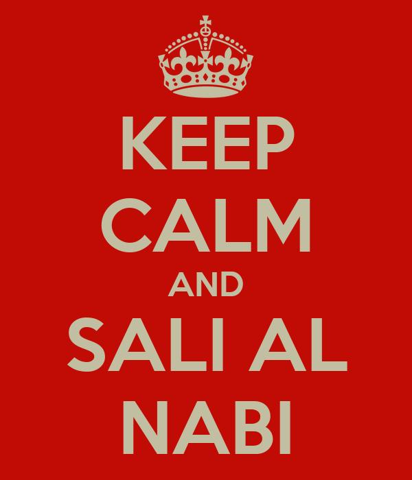 KEEP CALM AND SALI AL NABI