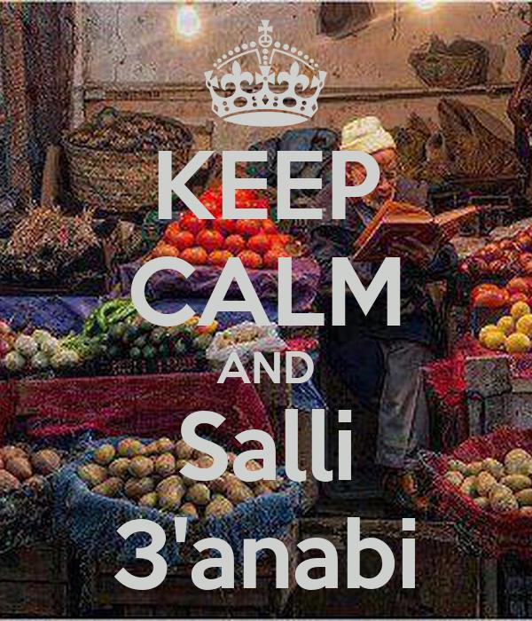 KEEP CALM AND Salli 3'anabi