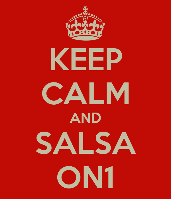 KEEP CALM AND SALSA ON1