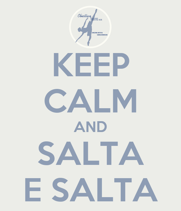 KEEP CALM AND SALTA E SALTA
