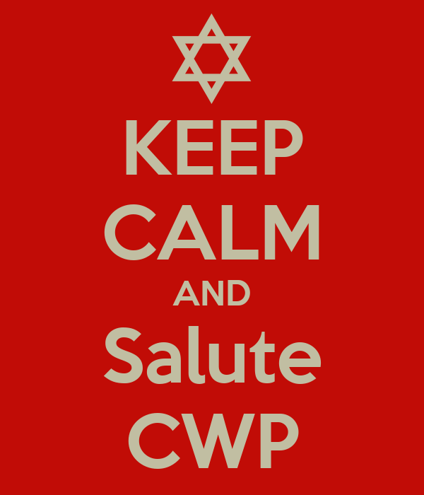 KEEP CALM AND Salute CWP