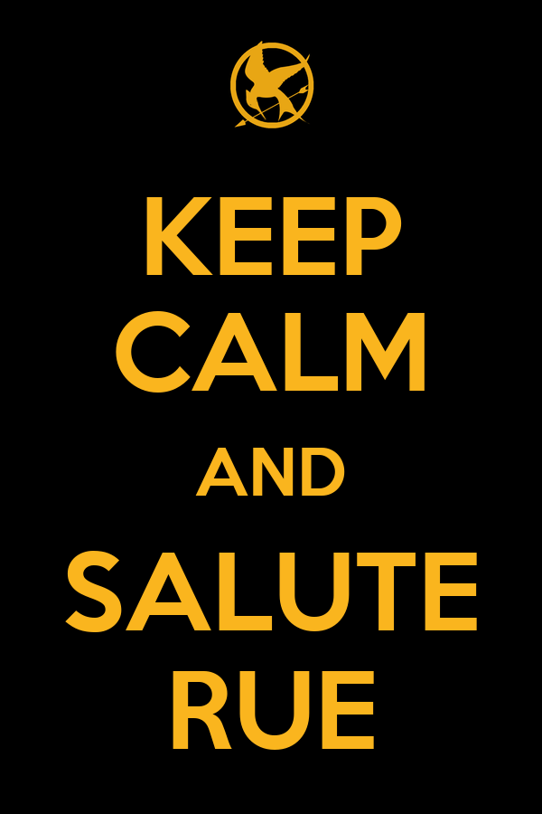 KEEP CALM AND SALUTE RUE