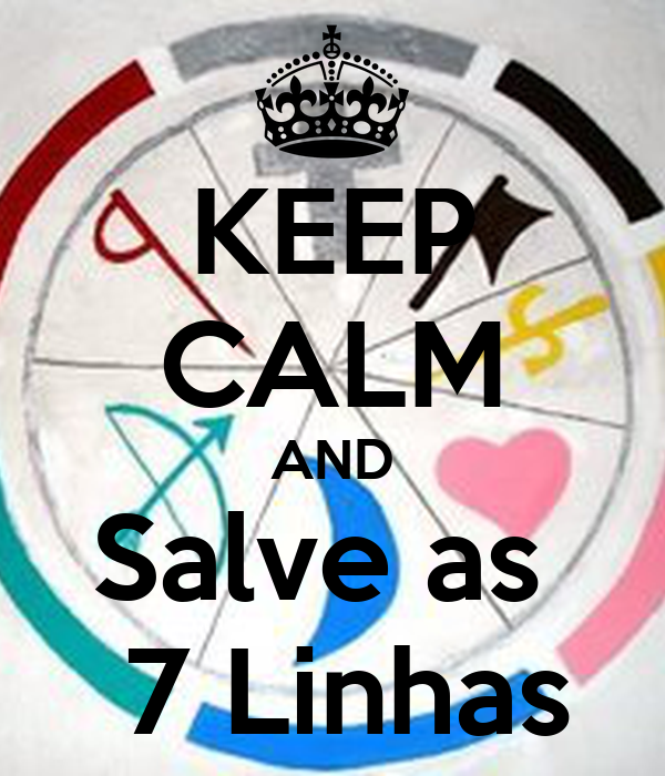 KEEP CALM AND Salve as   7 Linhas