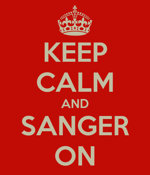 KEEP CALM AND SANGER ON