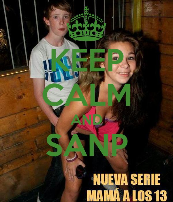 KEEP CALM AND SANP