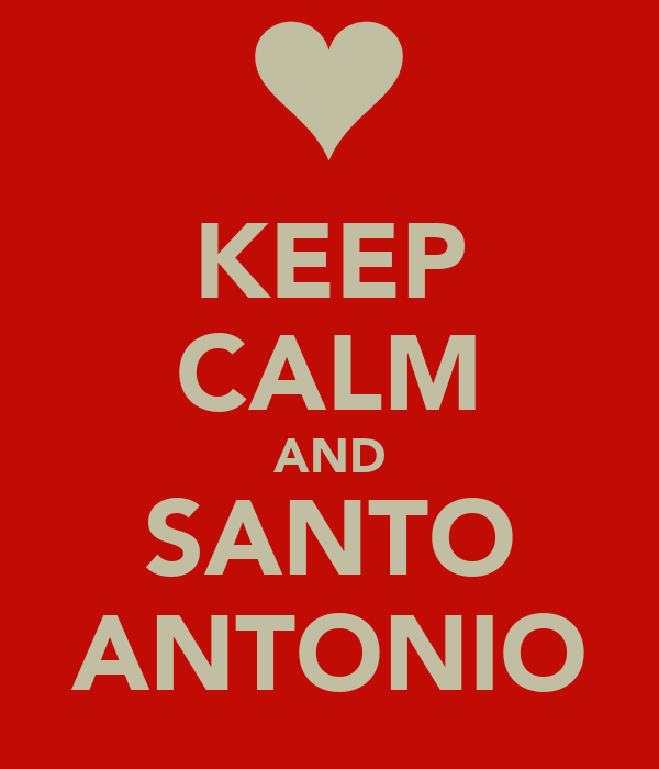 KEEP CALM AND SANTO ANTONIO