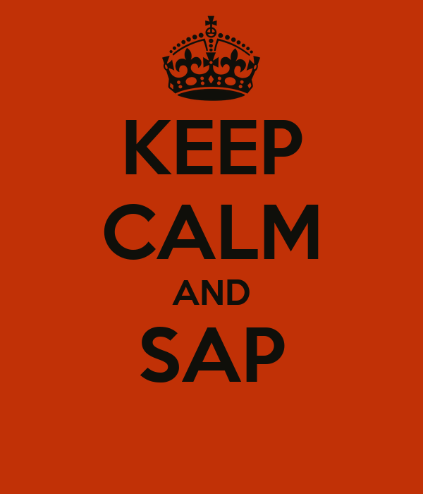 KEEP CALM AND SAP