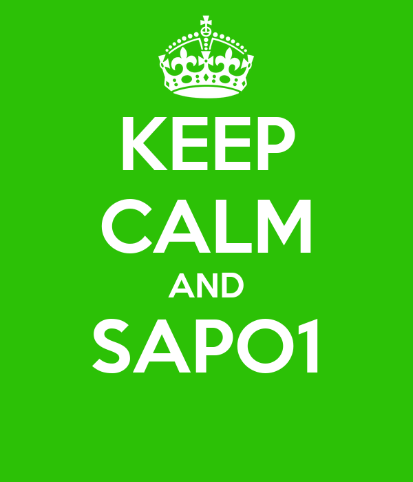 KEEP CALM AND SAPO1