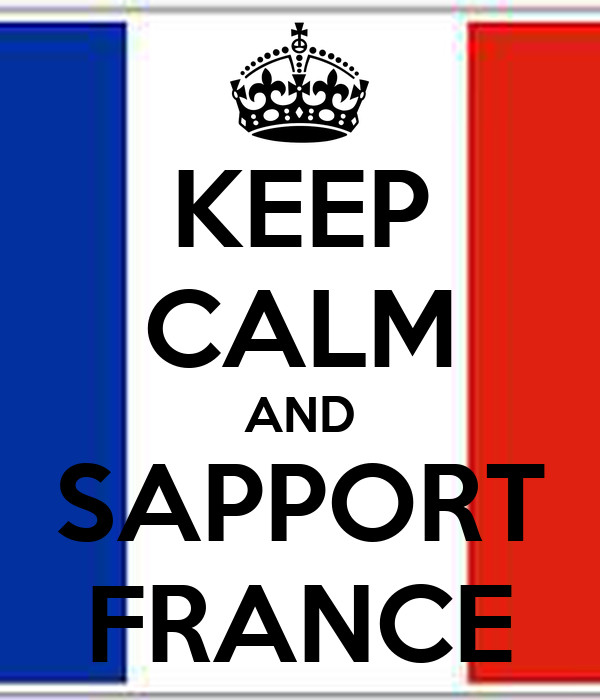 KEEP CALM AND SAPPORT FRANCE