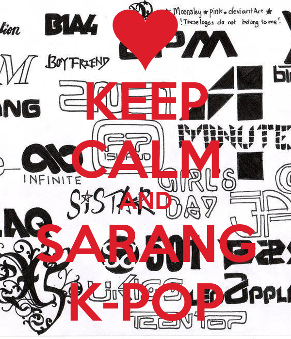 KEEP CALM AND SARANG K-POP