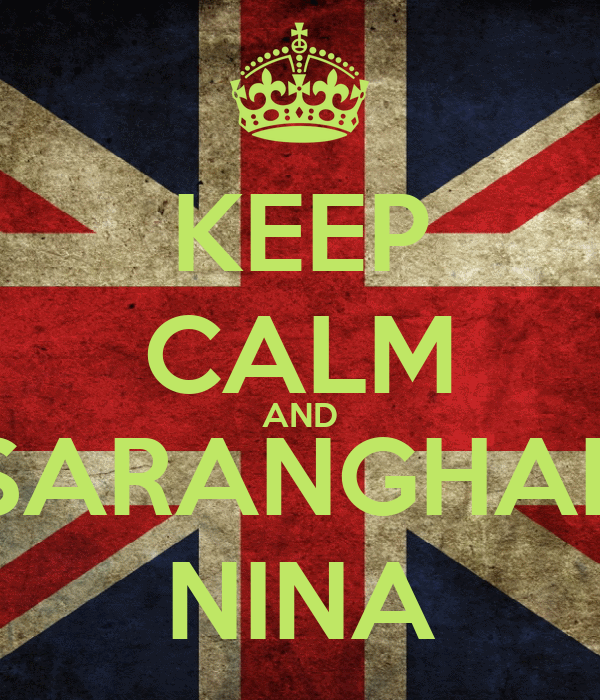 KEEP CALM AND SARANGHAE NINA
