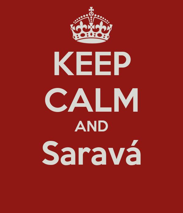 KEEP CALM AND Saravá