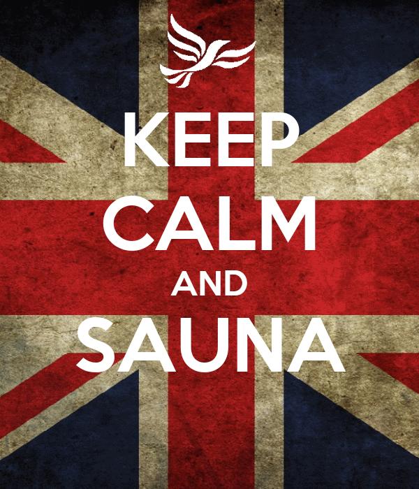 KEEP CALM AND SAUNA