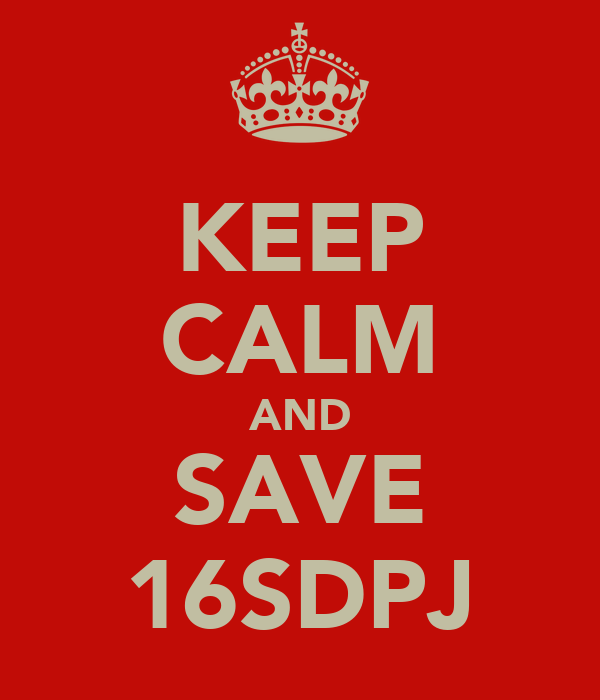 KEEP CALM AND SAVE 16SDPJ