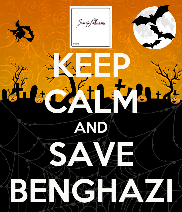 KEEP CALM AND SAVE BENGHAZI