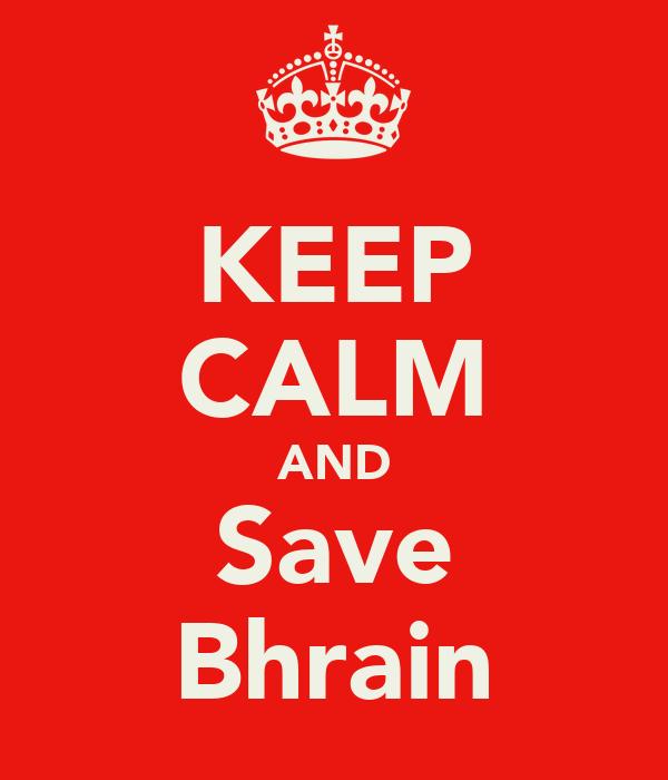 KEEP CALM AND Save Bhrain
