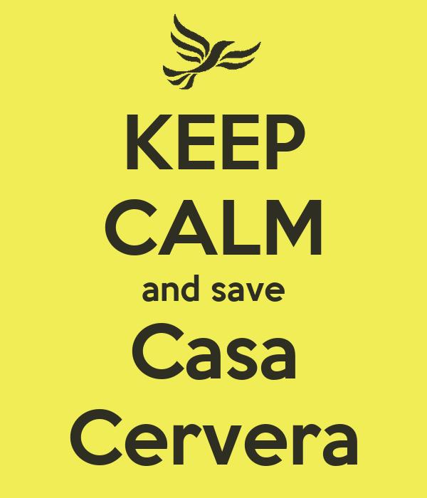 KEEP CALM and save Casa Cervera
