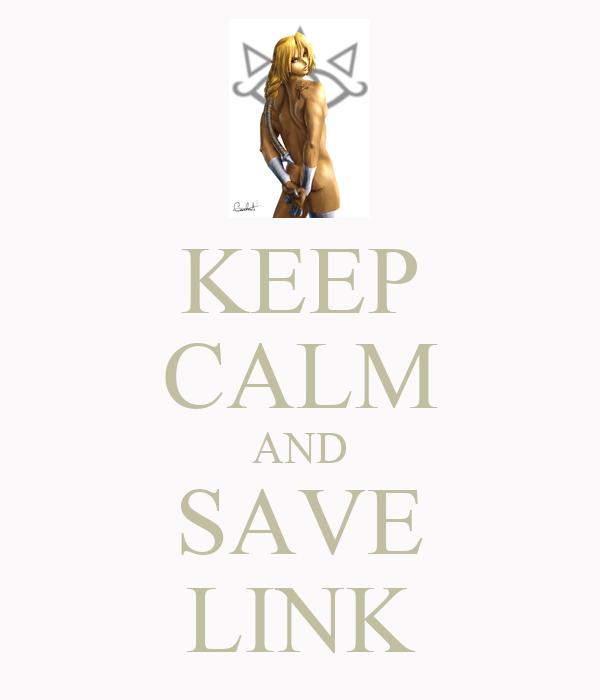 KEEP CALM AND SAVE LINK