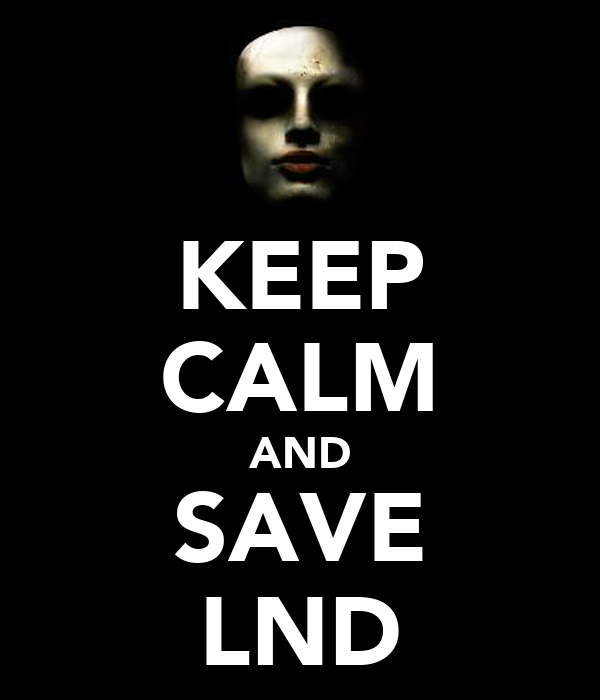 KEEP CALM AND SAVE LND