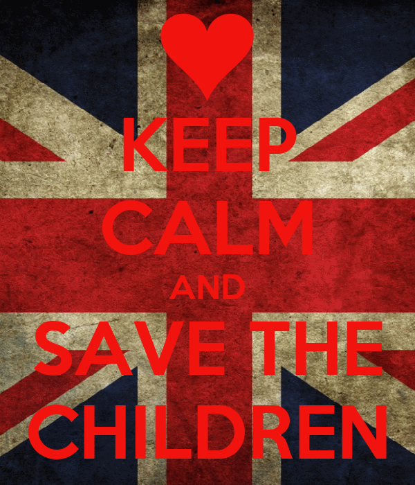 KEEP CALM AND SAVE THE CHILDREN