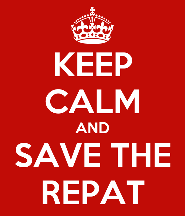 KEEP CALM AND SAVE THE REPAT