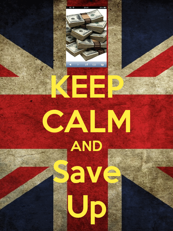 KEEP CALM AND Save Up