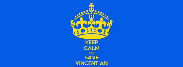 KEEP CALM AND SAVE VINCENTIAN