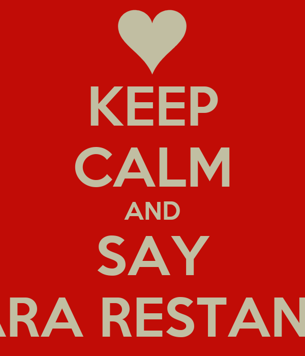 KEEP CALM AND SAY FARA RESTANTE