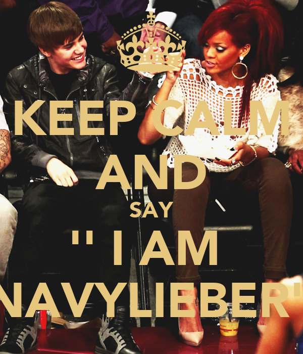 KEEP CALM AND SAY '' I AM  NAVYLIEBER''