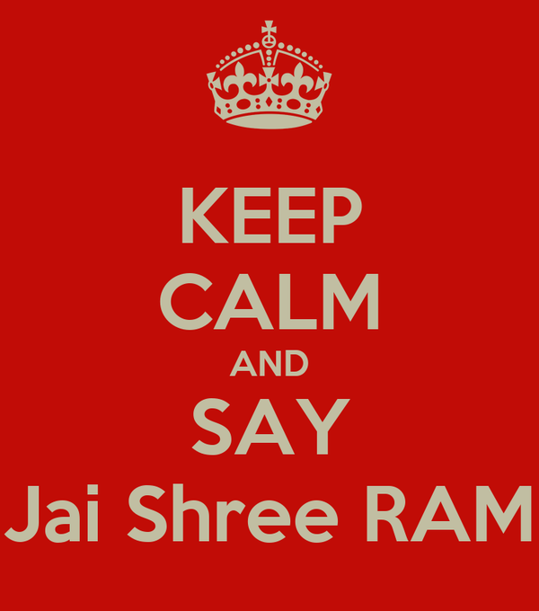 KEEP CALM AND SAY Jai Shree RAM