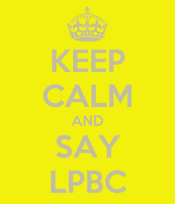 KEEP CALM AND SAY LPBC