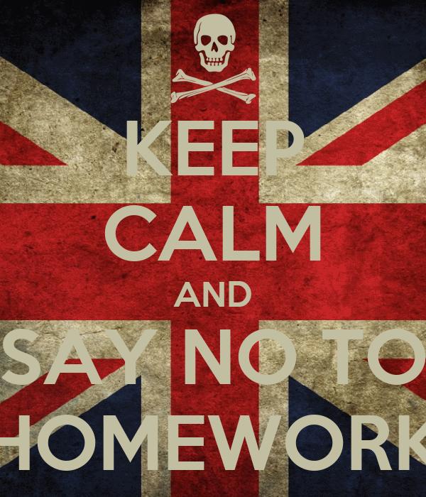 Say no to homework