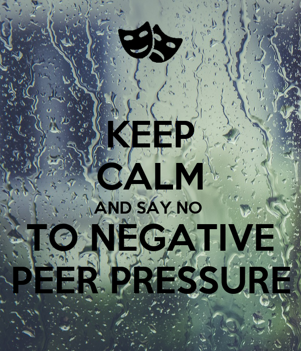 Say no to peer pressure slogans