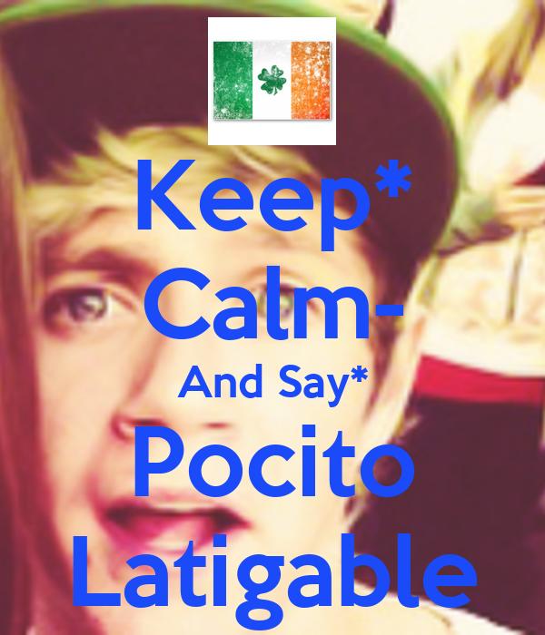 Keep* Calm- And Say* Pocito Latigable