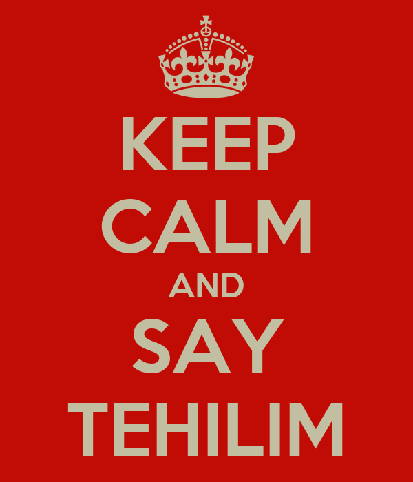 KEEP CALM AND SAY TEHILIM