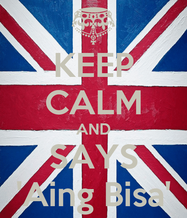KEEP CALM AND SAYS 'Aing Bisa'